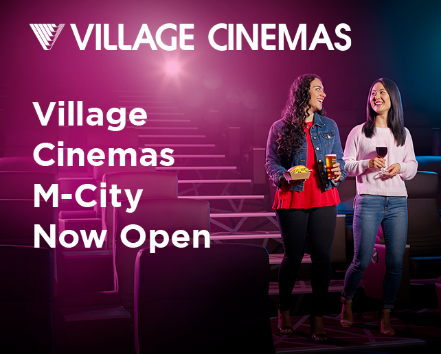 Village Cinemas Now Open at M-City